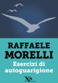 Esercizi di autoguarigione (XS Mondadori) Book Cover