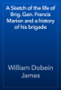 William Dobein James - A Sketch of the life of Brig. Gen. Francis Marion and a history of his brigade artwork