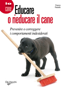 Educare o rieducare il cane Libro Cover