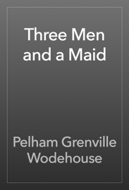 Three Men and a Maid book