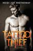 Heidi Joy Tretheway - Tattoo Thief bild