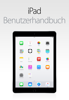 iPad-Benutzerhandbuch für iOS8.4 - Apple Inc.