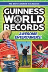 Guinness World Records Awesome Entertainers
