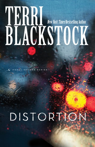 Terri Blackstock - Distortion