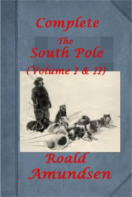 The South Pole (Illustrated)