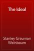 Stanley Grauman Weinbaum - The Ideal artwork
