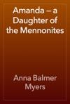 Amanda  A Daughter Of The Mennonites
