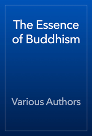 The Essence of Buddhism book