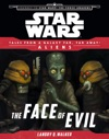 Star Wars Journey To The Force Awakens The Face Of Evil