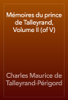 Charles Maurice de Talleyrand-PГ©rigord - MГ©moires du prince de Talleyrand, Volume II (of V) artwork