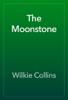 Wilkie Collins - The Moonstone  artwork