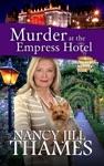 Murder At The Empress Hotel Book 10