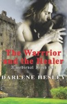 The Warrior And The Healer A Medieval Irish Tale