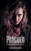 Plagued: The Midamerica Zombie Half-Breed Experiment