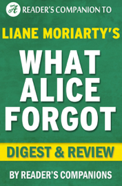 What Alice Forgot by Liane Moriarty I Digest & Review book