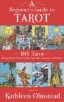 A Beginners Guide To Tarot DIY Tarot