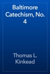 Baltimore Catechism No 4