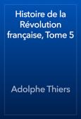 Histoire de la Révolution française, Tome 5