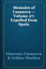 Giacomo Casanova & Arthur Machen - Memoirs of Casanova — Volume 27: Expelled from Spain artwork