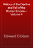 Edward Gibbon - History of the Decline and Fall of the Roman Empire — Volume 4 artwork