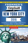 Frommers EasyGuide To New York City 2016