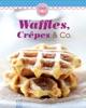 Waffles, Crêpes & Co.