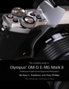 The Complete Guide To Olympus E-m5 Ii