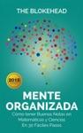 Mente Organizada Cmo Tener Buenas Notas En Matemticas Y Ciencias En 30 Fciles Pasos
