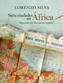 Siete ciudades en África Book Cover
