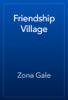 Zona Gale - Friendship Village artwork
