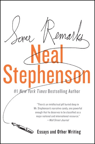 Neal Stephenson - Some Remarks