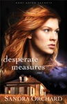 Desperate Measures Port Aster Secrets Book 3