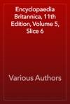 Encyclopaedia Britannica 11th Edition Volume 5 Slice 6