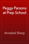 Peggy Parsons At Prep School