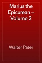 Marius The Epicurean — Volume 2