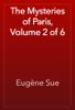 Eugène Sue - The Mysteries of Paris, Volume 2 of 6 artwork