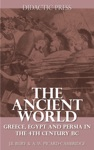 The Ancient World - Greece Egypt And Persia In The 4th Century BC