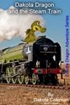 Dakota Dragon And The Steam Train