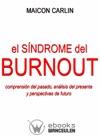 El Sndrome De Burnout Comprensin  Del Pasado Anlisis Del Presente Y Perspectivas De Futuro