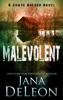 Jana DeLeon - Malevolent  artwork