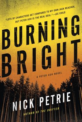Burning Bright - Nick Petrie book
