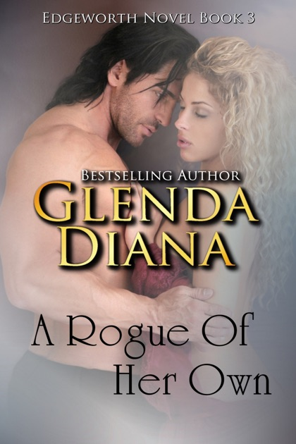 A Rogue Of Her Own Edgeworth Novel Book 3 De Glenda Diana En Apple