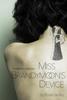 Rune Skelley - Miss Brandymoon's Device  artwork