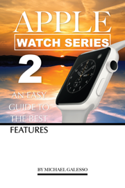 Apple Watch Series 2: An Easy Guide to the Best Features