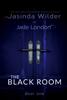 Jasinda Wilder & Jade London - The Black Room: Door One bild