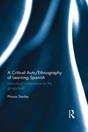 A Critical Auto Ethnography Of Learning Spanish