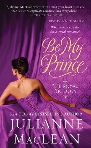 Julianne MacLean - Be My Prince