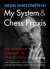 My System  Chess Praxis