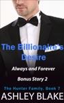 The Billionaires Desire Always And Forever Bonus Story 2