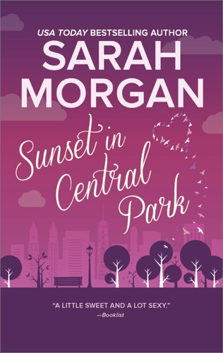 Sarah Morgan - Sunset in Central Park